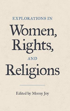 Explorations in Women, Rights, and Religions