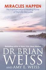 Miracles Happen af Brian Weiss