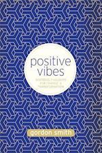 Positive Vibes af Gordon Smith
