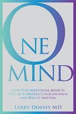 One Mind af Larry Dossey