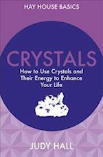 Crystals (Hay House Basics)