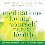 Meditations for Loving Yourself to Great Health af Louise L. Hay