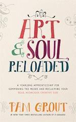 Art & Soul, Reloaded