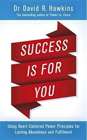 Bog, paperback Success Is for You af David R. Hawkins