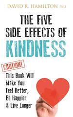 Five Side-effects of Kindness