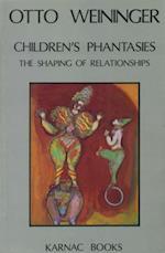 Children's Phantasies af Otto Weininger