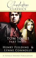 Tom Jones: Part Three af Lynne Connolly