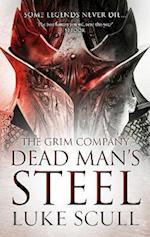 Dead Man's Steel (The Grim Company, nr. 3)