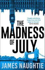 Madness of July