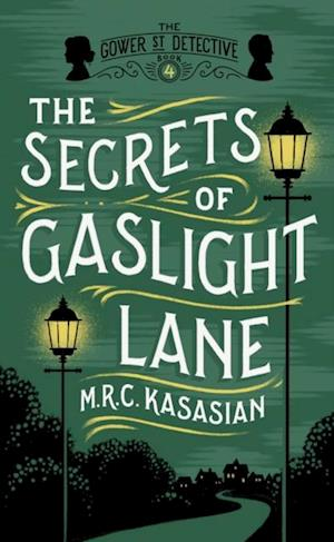 Secrets of Gaslight Lane af M.R.C. Kasasian