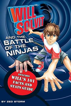 Will Solvit and the Battle of the Ninjas af Zed Storm