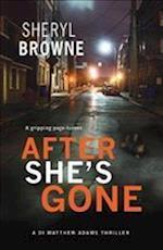 After She's Gone af Sheryl Browne