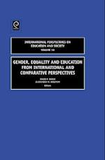 Gender, Equality and Education from International and Comparative Perspectives (International Perspectives on Education and Society, nr. 10)