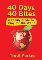 40 Days 40 Bites af Trudi Parkes