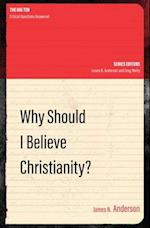Why Should I Believe Christianity? (Big Ten)