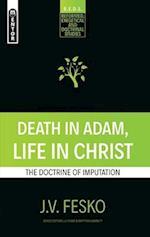Death in Adam, Life in Christ (Reformed Exegetical Doctrinal Studies)