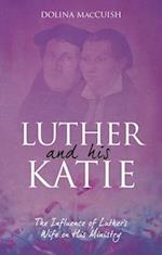 Luther and His Katie (Biography)