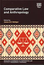 Comparative Law and Anthropology (Research Handbooks in Comparative Law Series)