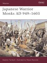 Japanese Warrior Monks AD 949 1603 (Warrior)