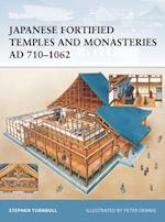Japanese Fortified Temples and Monasteries AD 710 1062 (Fortress)
