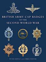 British Army Cap Badges of the Second World War (Shire Collections)
