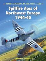 Spitfire Aces of Northwest Europe 1944-45 af Andrew Thomas