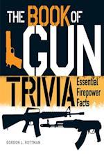 Book of Gun Trivia (General Military)