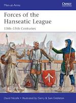 Forces of the Hanseatic League (Men-At-Arms, nr. 494)
