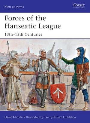Forces of the Hanseatic League af David Nicolle