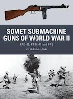 Soviet Submachine Guns of World War II (Weapon, nr. 33)