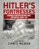 Hitler s Fortresses (General Military)
