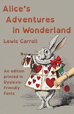Alice's Adventures in Wonderland: An edition printed in Dyslexic-Friendly Fonts af Lewis Carroll