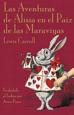 Bog, paperback Las Aventuras de Alisia En El Paiz de Las Maraviyas af Lewis Carroll