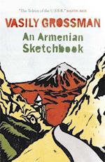 An Armenian Sketchbook af Vasily Grossman