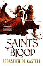Saint's Blood af Sebastien de Castell
