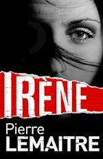Ir ne (The Camille Verhoeven Trilogy)