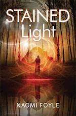 Stained Light (The Gaia Chronicles, nr. 4)