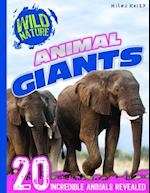Wild Nature: Animal Giants (Wild Nature)