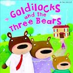 My Fairytale Time: Goldilocks & The Three Bears (Fairy Tales S)
