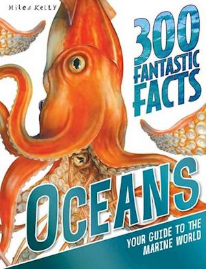 300 Fantastic Facts - Oceans