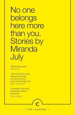 Bog, paperback No One Belongs Here More Than You af Miranda July