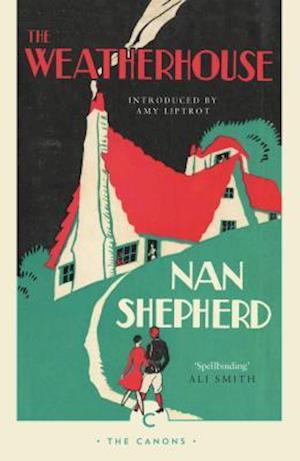 Bog, paperback The Weatherhouse af Nan Shepherd