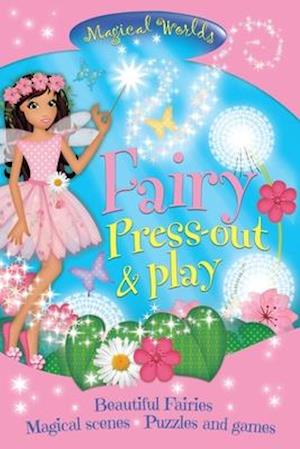 Bog, hardback Magical Worlds Fairy Press-out & Play af Arcturus Publishing