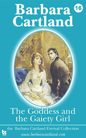 The Goddess and the Gaiety Girl