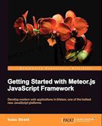Getting Started with Meteor.js JavaScript Framework af Isaac Strack