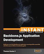 Instant Backbone.js Application Development af Thomas Hunter