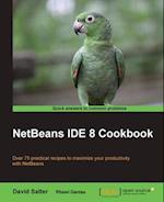 NetBeans IDE 8 Cookbook