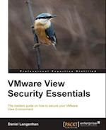 VMware View Security Essentials af Daniel Langenhan