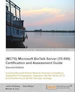 Microsoft BizTalk Server 2010 (70-595) Certification Guide (Second Edition)