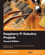 Raspberry Pi Robotics Projects - Second Edition